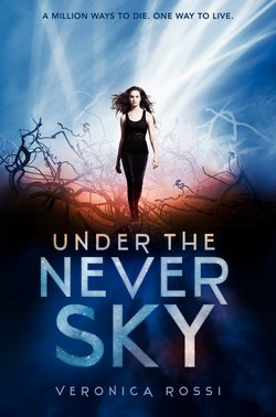 Under the Never Sky Tome 1 ♥♥♥♥♥