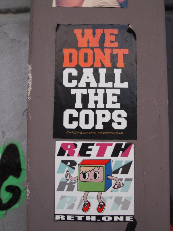 WE DON'T CALL THE COPS RETH'ONE