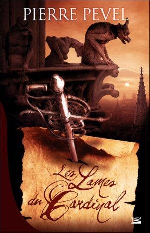 † ...Les Lames du Cardinal... †