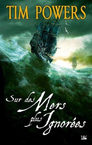 † ...Sur des mers plus ignorées... †