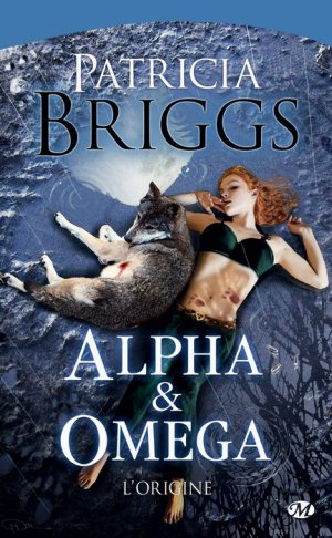 † ...Alpha & Omega - L'origine... †