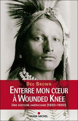 † ...Enterre mon coeur à Wounded Knee... †