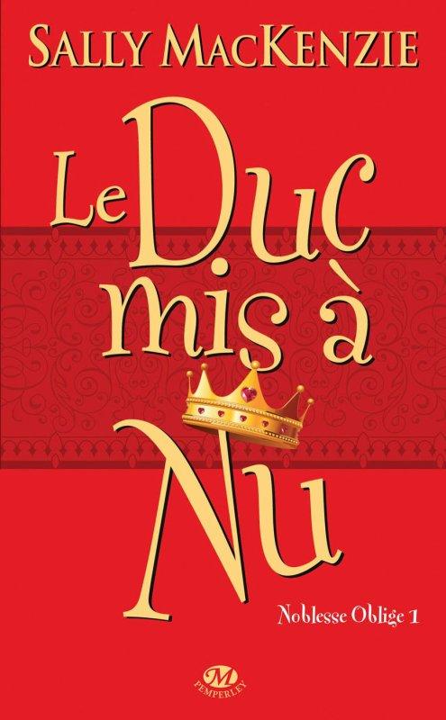 † ...Le duc mis à nu... †