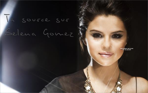 * GOMES-SELENAA > Ta meilleure source pour suivre l'actu de ta star préférée !  *