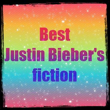 Best Justin Bieber's Fictions