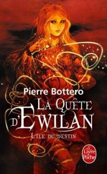 La Quête d'Ewilan de Pierre Bottero