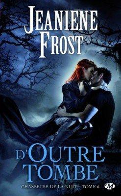 La chasseuse de la nuit de Jeaniene Frost