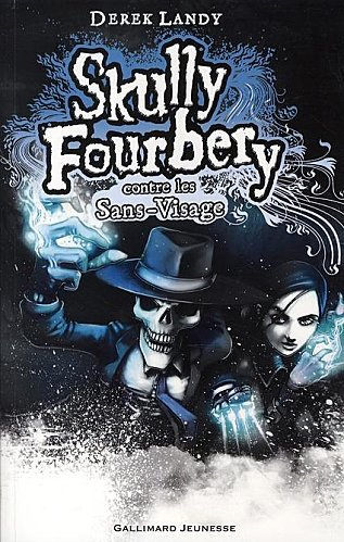 Skully Fourbery de Derek Landy