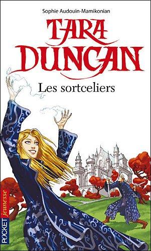 Tara Duncan de Sophie Audouin-Mamikonian