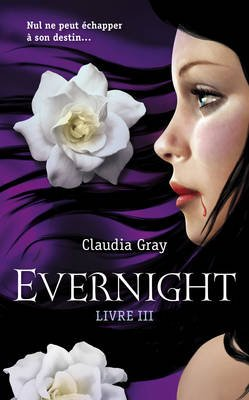 Evernight de Claudia Gray