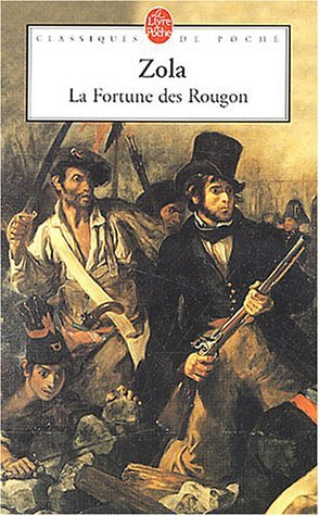 La fortune des Rougon de Zola