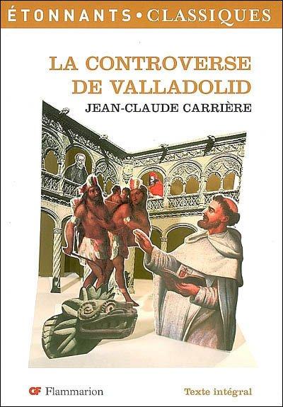 La controverser de Valladolid de Jean-Claude Carrière