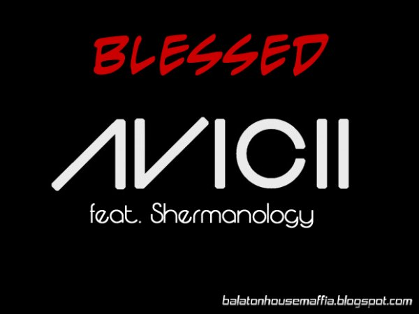 blessed / avicii  (2013)