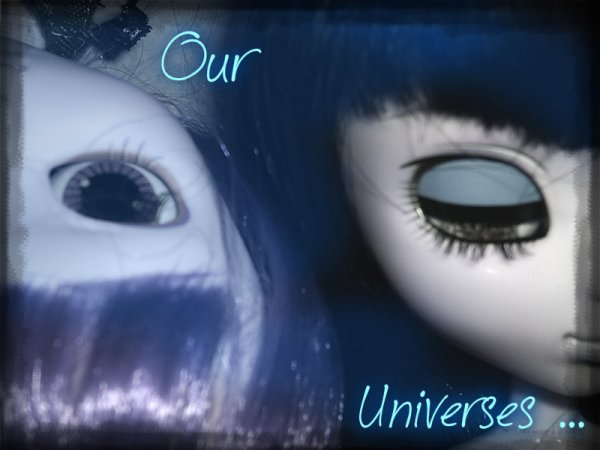 Our Universes ...