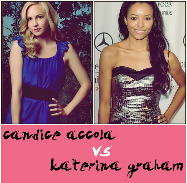 Candice Accola VS Katerina Graham