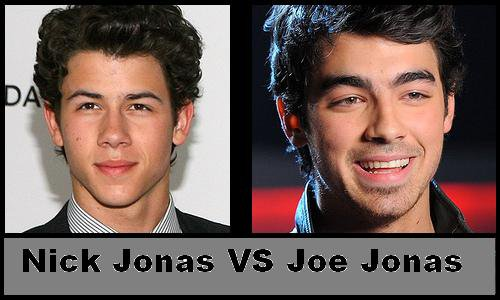 Nick Jonas VS Joe Jonas