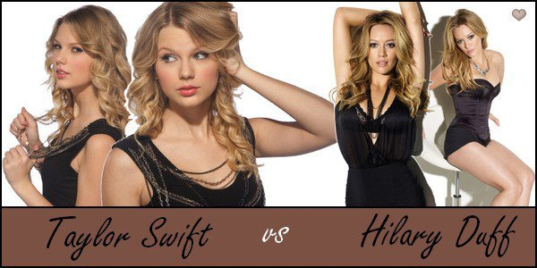 Taylor Swift VS Hilary Duff