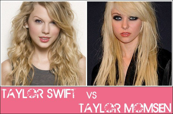 Taylor Swift VS Taylor Momsen