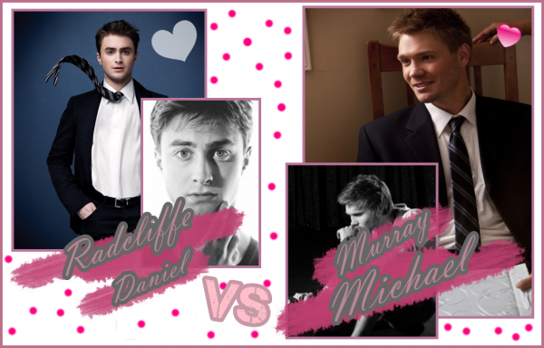 Daniel Radcliffe VS Michael Murray