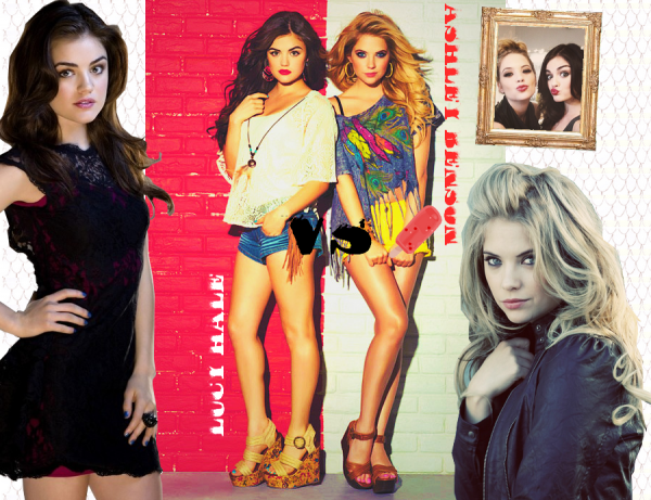 Lucy Hale VS Ashley Benson