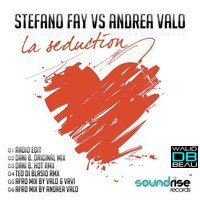 stefano fay vs andrea valo  / la seduction (dani b. original mix) (2011)