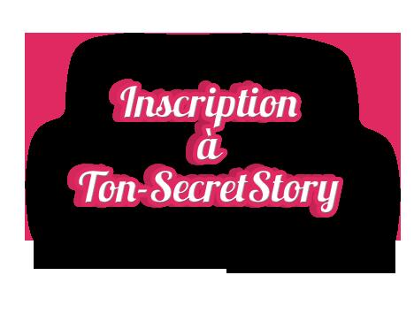 • Secret Story 7 •