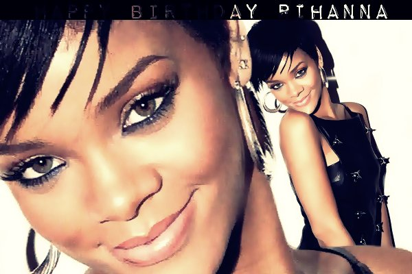 Happy Birthday Robyn Rihanna Fenty ! (Elle a 23 ans)