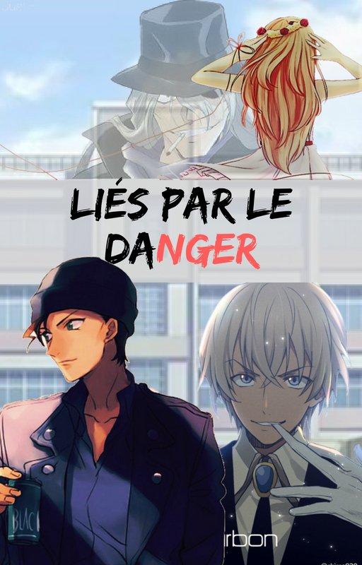 Liés Par Le Danger - Chapitre 1 : Echappée