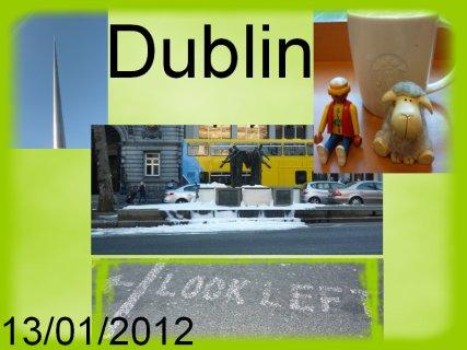 Vendredi 13 janvier 2012 - Première expédition à Dublin!