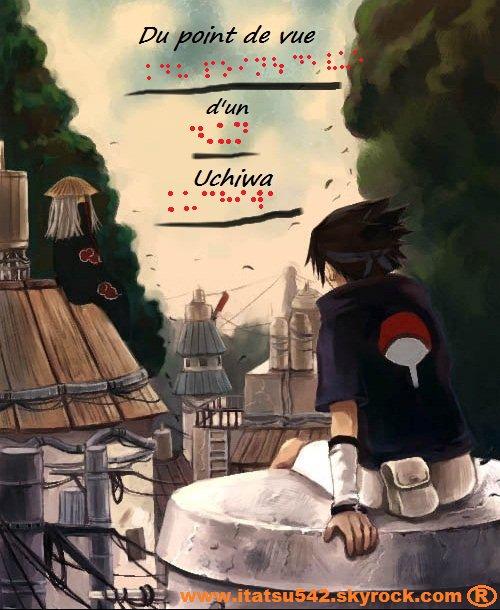 Du point de vue d'un Uchiwa -  chapitre - 1