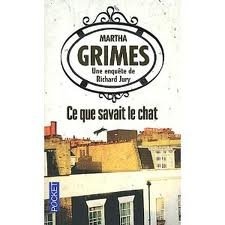 Ce que savait le chat / Martha Grimes