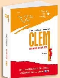 Clem, maman trop tôt (T.1) / Emanuelle Lepetit