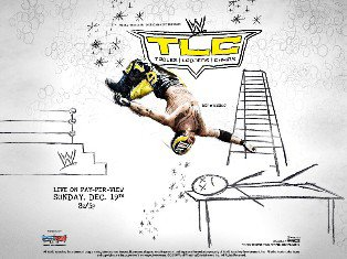 PPV :: TLC, Tables, Ladders And Chairs