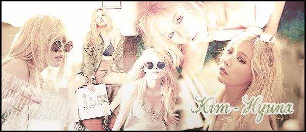 . ●● Bienvenue sur Kim-Hyuna , votre source d'actualité sur la magnifique Kim Hyuna ! Suivez le quotidien de la jeune rappeuse, danseuse et soliste. grâce à votre blog source ! .