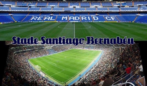 _ ADDICT-REALMADRID ___ Sujet : Présentation du Stade___ Article 16 _