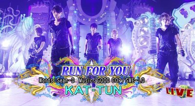 HeyX3 Run for You KAT-TUN