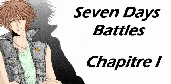 Seven Days Battles: Chapitre I