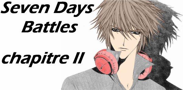 Seven Days Battles: Chapitre II