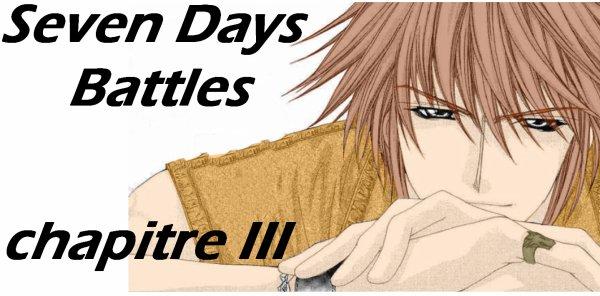 Seven Days Battles: Chapitre III