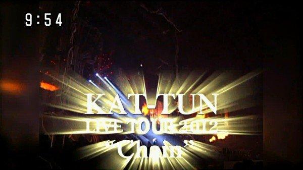 """Promo KAT-TUN Live tour 2012 """"Chain"""""""