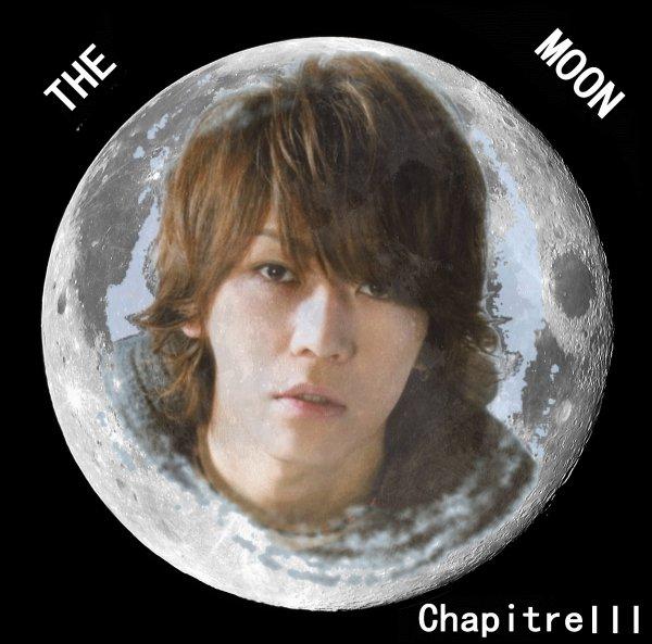 The Moon: Chapitre III