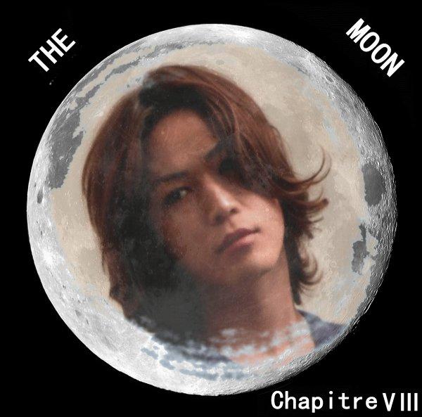 The moon: Chapitre VIII