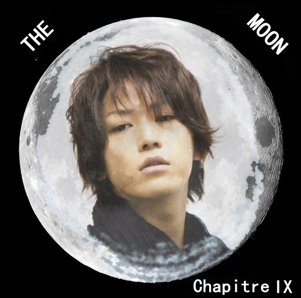 The Moon: Chapitre IX