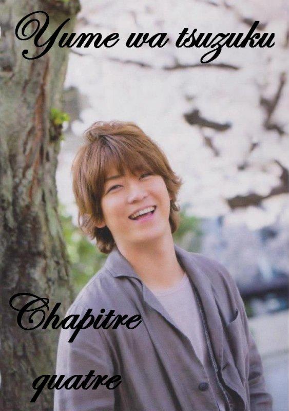 Yume wa tsuzuku: Chapitre IV