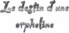 #01 - Le destin d'une orpheline