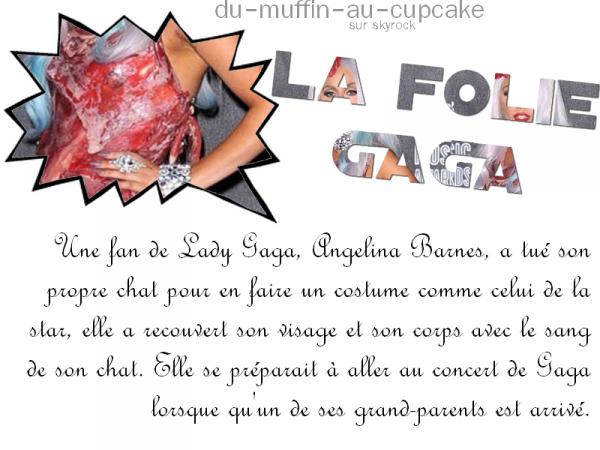 #6 La folie Gaga