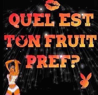 quel est votre fruit tu préfère ?