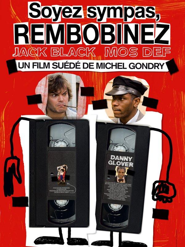 Soyez sympas, rembobinez (2008)