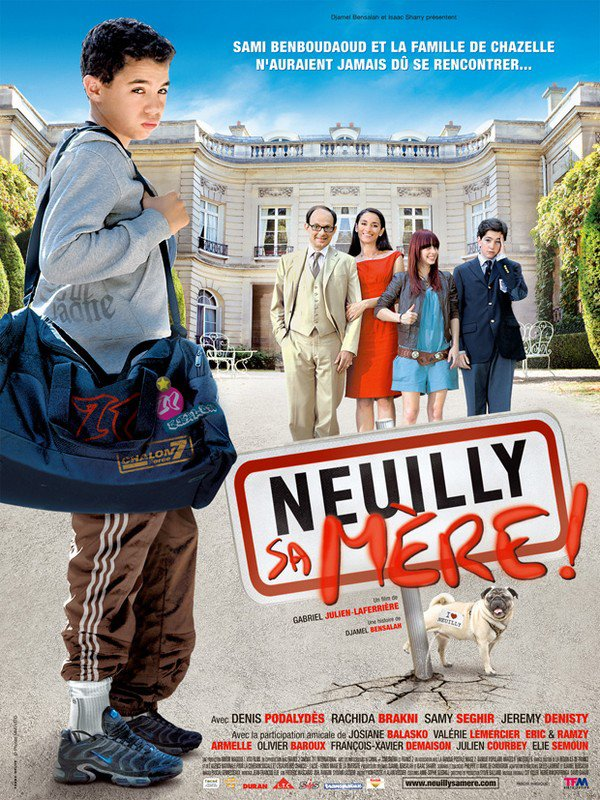 Neuilly sa mère ! (2009)