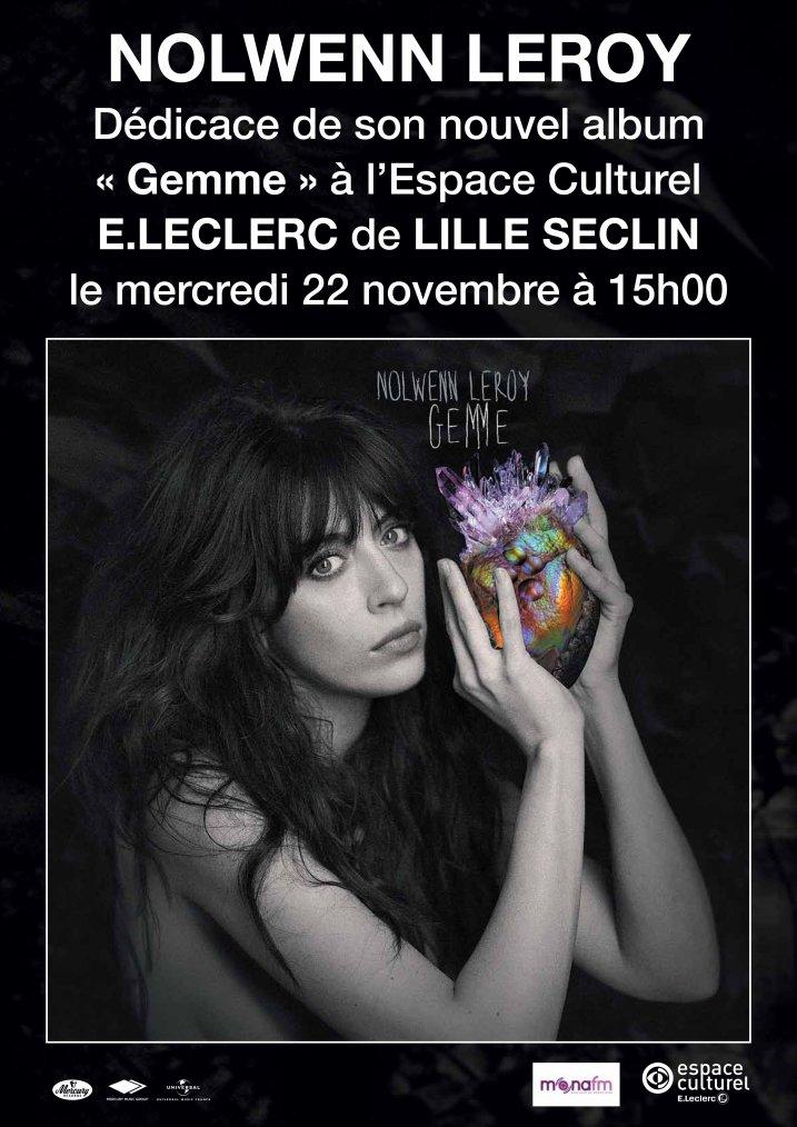 Nolwenn Leroy - Dédicace au Centre Culturel E.Leclerc de Seclin (59) - 22/11/2017